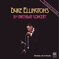 Duke Ellington & His Orchestra:70th Birthday Concert